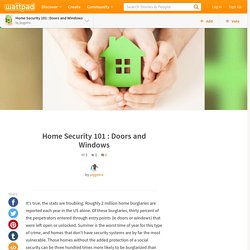 Home Security 101 : Doors and Windows
