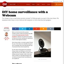 DIY home surveillance with a Webcam