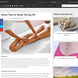 Home Tips for Body Toning Oil