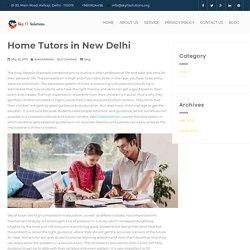 Home Tutors in Delhi - Best Tutors Near ME - Home Tuition in Delhi