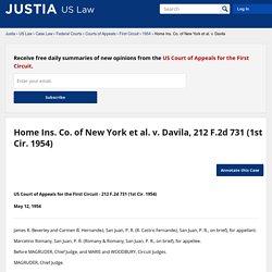 Home Ins. Co. of New York et al. v. Davila, 212 F.2d 731 (1st Cir. 1954)