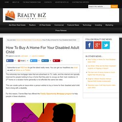 Buying An Owner-Occupied Home For Your Disabled Adult Child