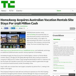 HomeAway Acquires Australian Vacation Rentals Site Stayz For $198 Million Cash