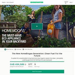 The New HomeBiogas Generation: Clean Fuel For the Future by HomeBiogas
