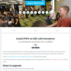 Install PHP7 on OSX with homebrew — Jack Skinner — Ramblings of a programmer