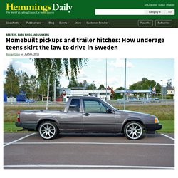 Homebuilt pickups and trailer hitches: How underage teens skirt the law to drive in