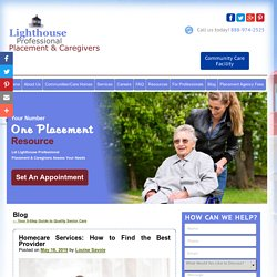 Homecare Services: How to Find the Best Provider