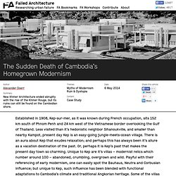 The Sudden Death of Cambodia's Homegrown Modernism — Failed Architecture