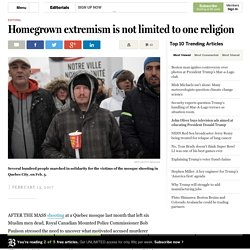 Homegrown extremism is not limited to one religion