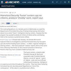 Homeland Security 'fusion' centers spy on citizens, produce 'shoddy' work, report says
