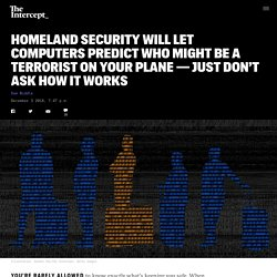 Homeland Security Will Let Software Flag Potential Terrorists