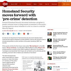 Homeland Security moves forward with 'pre-crime' detection | Privacy Inc.