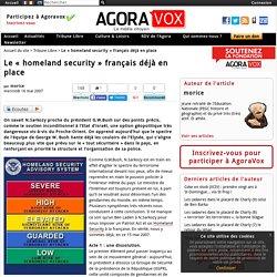 """Le """"homeland security"""" français déjà en place"""