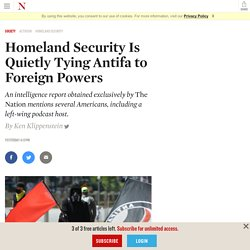 8/3/20: Homeland Security Quietly Tying Antifa to Foreign Powers