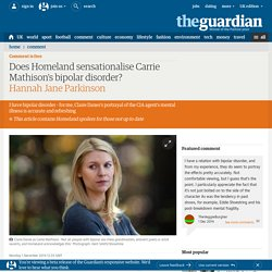 Does Homeland sensationalise Carrie Mathison's bipolar disorder?