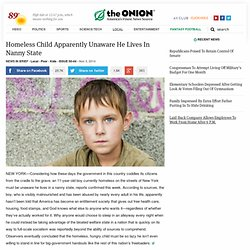 Homeless Child Apparently Unaware He Lives In Nanny State
