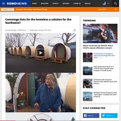 Huts for the homeless catching on in the Northwest
