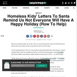 Homeless Kids' Letters To Santa Remind Us Not Everyone Will Have A Happy Holiday (How To Help)