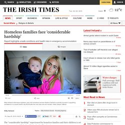 Homeless families face 'considerable hardship'
