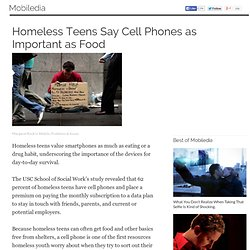 Homeless Teens Say Cell Phones as Important as Food