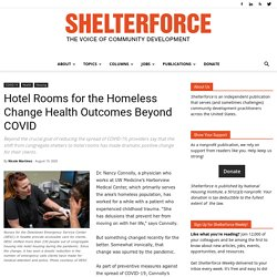 Hotel Rooms for the Homeless Change Health Outcomes Beyond COVID — Shelterforce