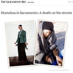 Homeless in Sacramento: A death on the streets