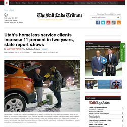 Utah's homeless service clients increase 11 percent in two years, state report shows