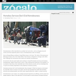 Zócalo on KCRW » Blog Archive » Homeless Services Don't End Homelessness