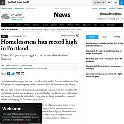 Homelessness hits record high in Portland - The Portland Press Herald / Maine Sunday Telegram
