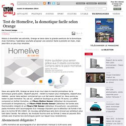 Test de Homelive, la domotique facile selon Orange