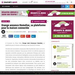 Orange annonce Homelive, sa plateforme pour la maison connectée