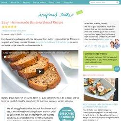 Easy, Homemade Banana Bread Recipe