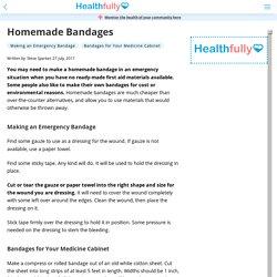 Homemade Bandages