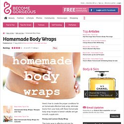 Homemade Body Wraps