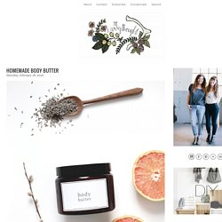 Homemade Body Butter » The Merrythought