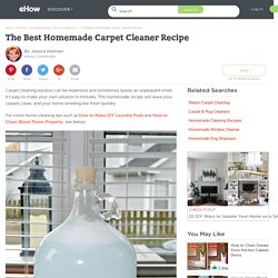 The Best Homemade Carpet Cleaner Recipe