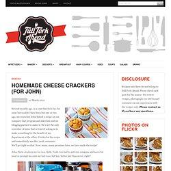 Homemade Cheese Crackers (for John)