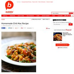 Homemade Chili Mac Recipe