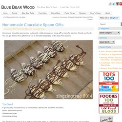 Homemade Chocolate Spoon Gifts