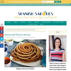 Homemade Churros Recipe - An Insider's Spain Travel Blog & Spain Food Blog!