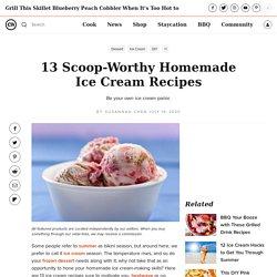 13 Scoop-Worthy Homemade Ice Cream Recipes