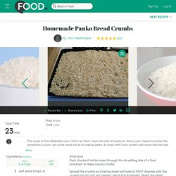 IHM Homemade Panko Bread Crumbs
