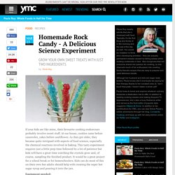Homemade Rock Candy - A Delicious Science Experiment