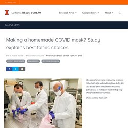Making a homemade COVID mask? Study explains best fabric choices