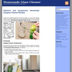 Homemade Eyeglass Cleaner Archives - Homemade Glass Cleaner