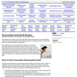 Homemade Facial Masks Recipes for All Types of Faces
