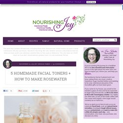 5 Homemade Facial Toners + How to Make Rosewater