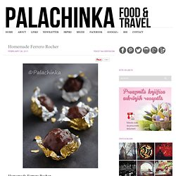 Homemade Ferrero Rocher | Palachinka