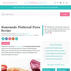 Homemade Flatbread Pizza Recipe