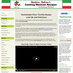 Homemade flour tortilla recipe - a tasty low fat tortilla